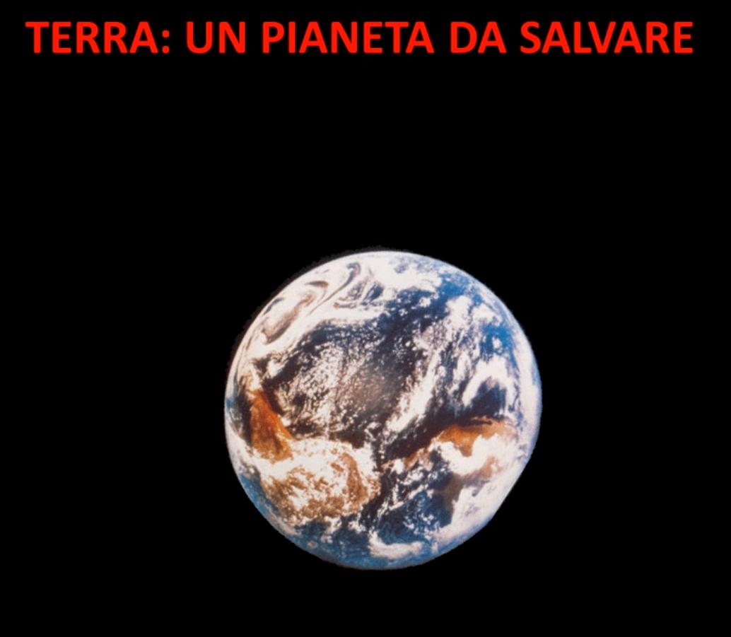 Terra, un pianeta da salvare